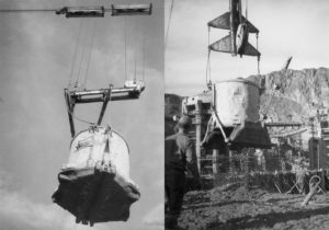Hoover Dam 1934 LEFT A bucket holding 18 tons of concrete is maneuvered into position. RIGHT Concrete lowered into place