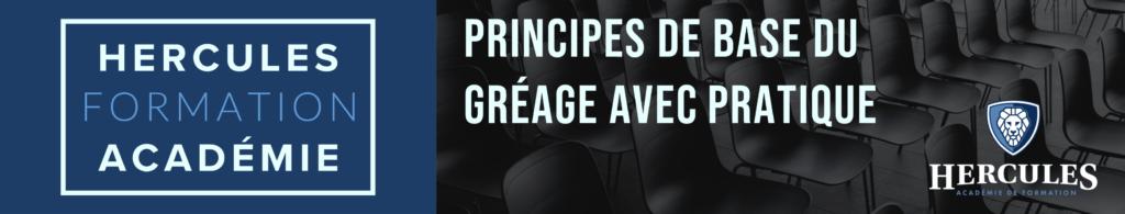 Principes de Base du Gréage avec Pratique