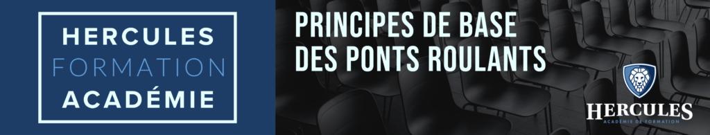 Hercules Académie de Formation: Principes de base des ponts roulants