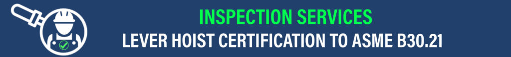 lever hoist inspection and certification service asme b30.21 header