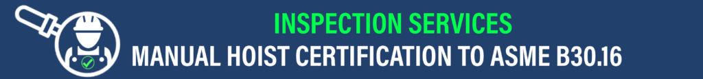 manual hoist inspection repair and asme b30.16 certification header