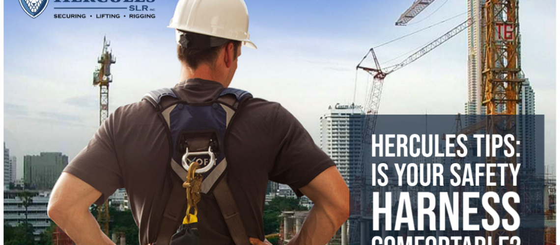 Hercules' Tips: Is your Safety Harness Comfortable?