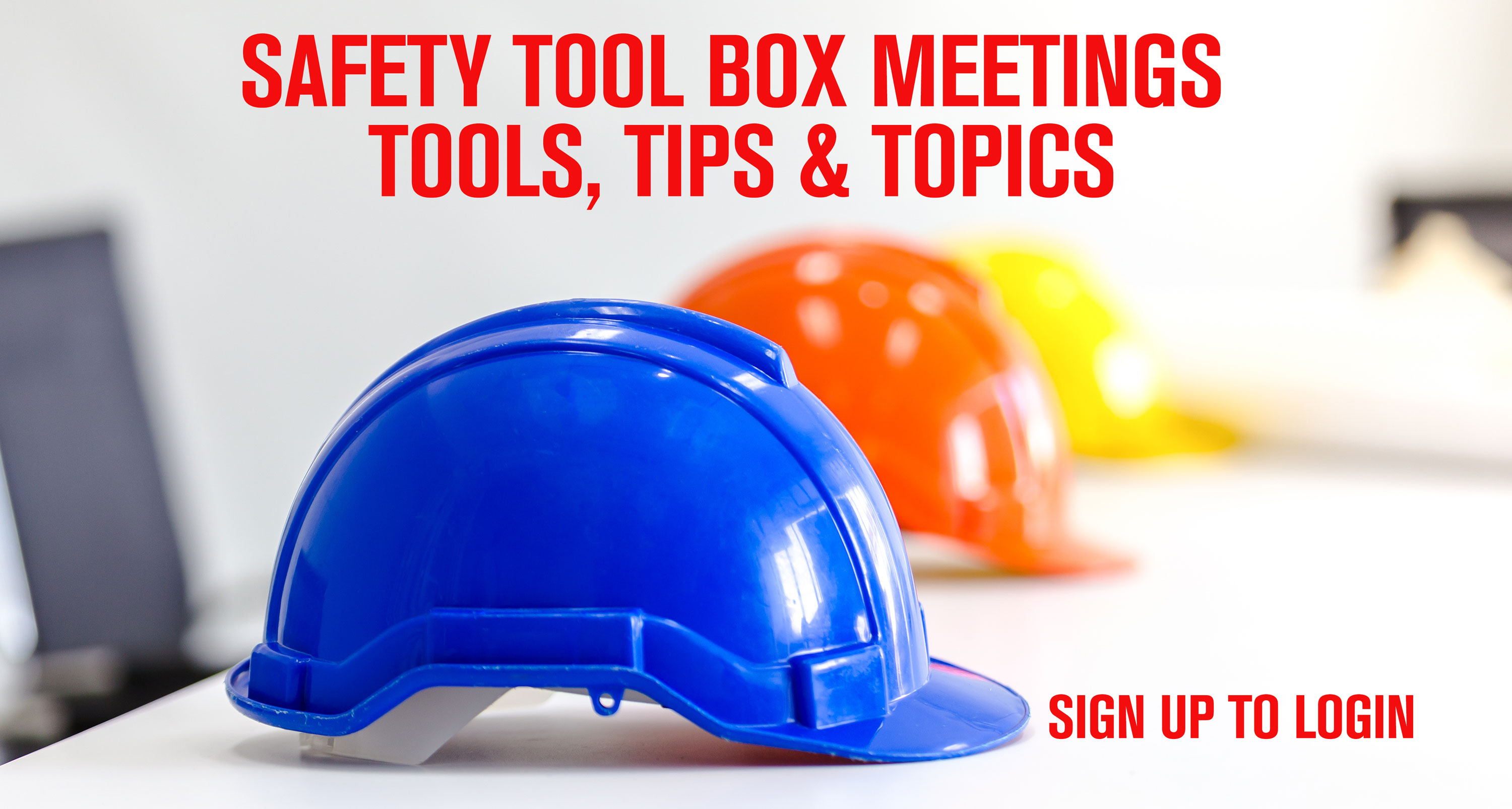 Toolbox Topics | Safety Meeting Resources | Hercules SLR